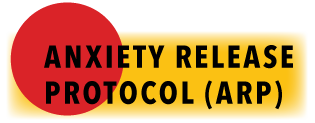 Anxiety Release Protocol ARP